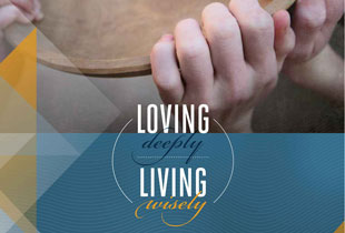 Loving Deeply, Living Wisely